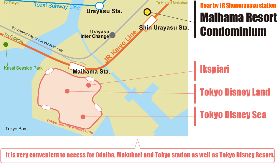 JR新浦安駅すぐ~東京ディズニーリゾートはもちろん、お台場、幕張、東京駅へのアクセスも便利です。